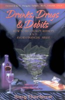 book: drunks drugs & debits front